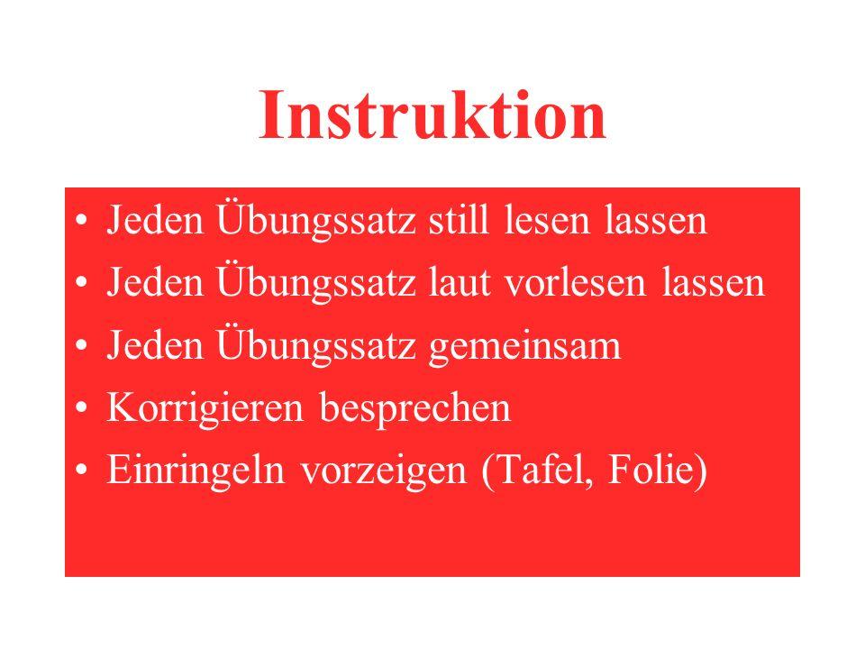 Instruktion Jeden Übungssatz still lesen lassen