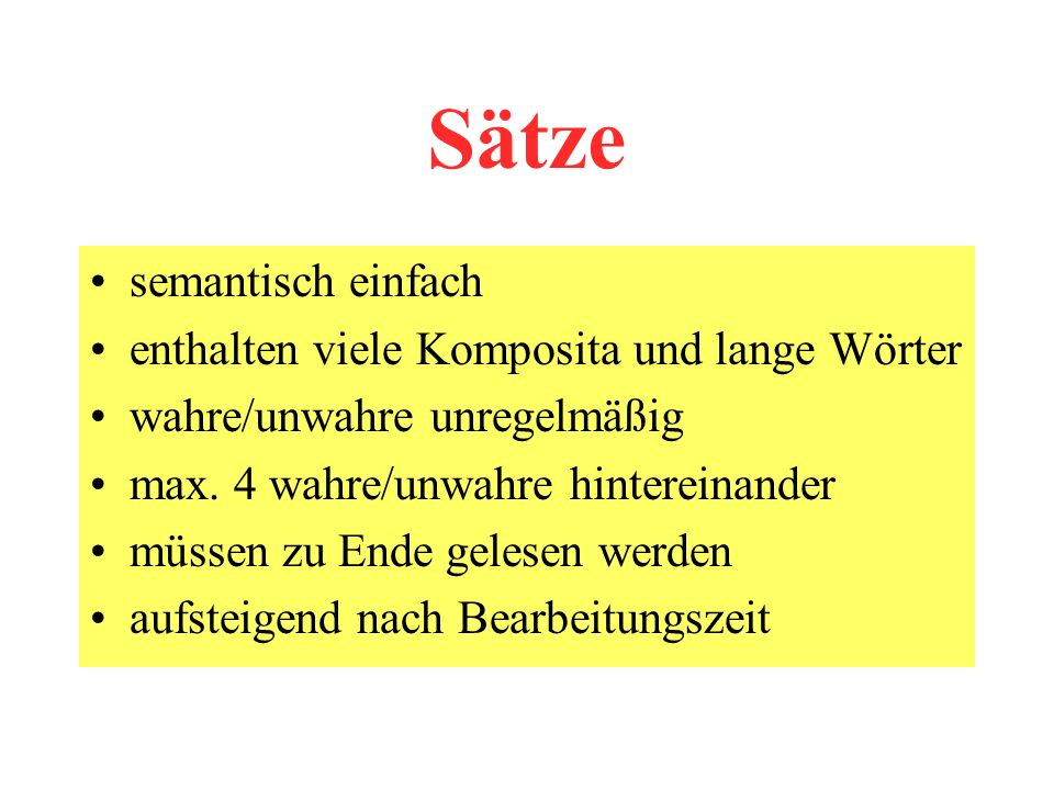 Sätze semantisch einfach enthalten viele Komposita und lange Wörter