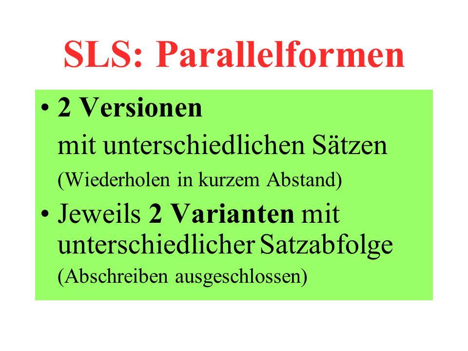 SLS: Parallelformen 2 Versionen mit unterschiedlichen Sätzen