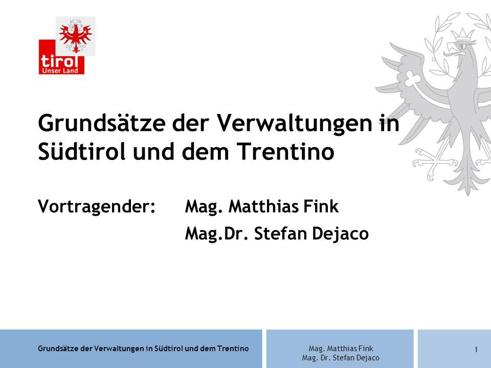 Grundsätze der Verwaltungen in Südtirol und dem Trentino