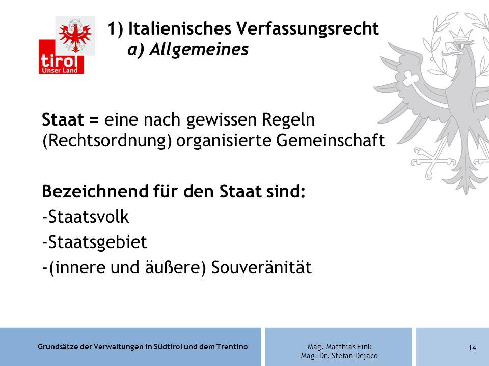 1) Italienisches Verfassungsrecht a) Allgemeines