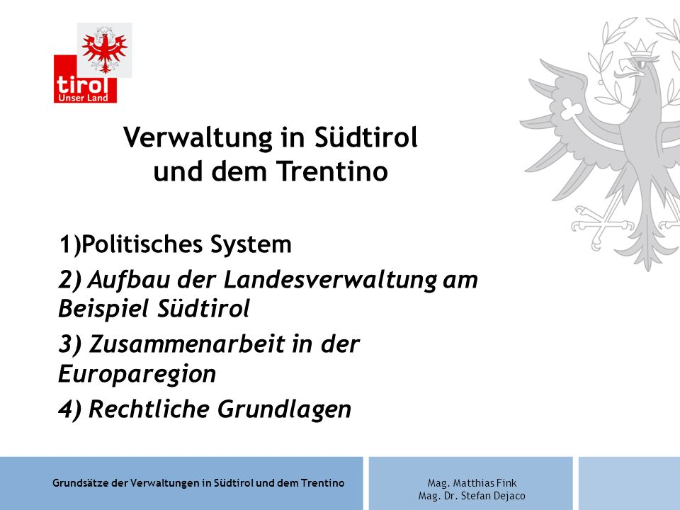 Verwaltung in Südtirol und dem Trentino