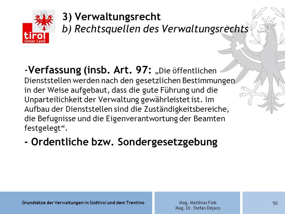 3) Verwaltungsrecht b) Rechtsquellen des Verwaltungsrechts