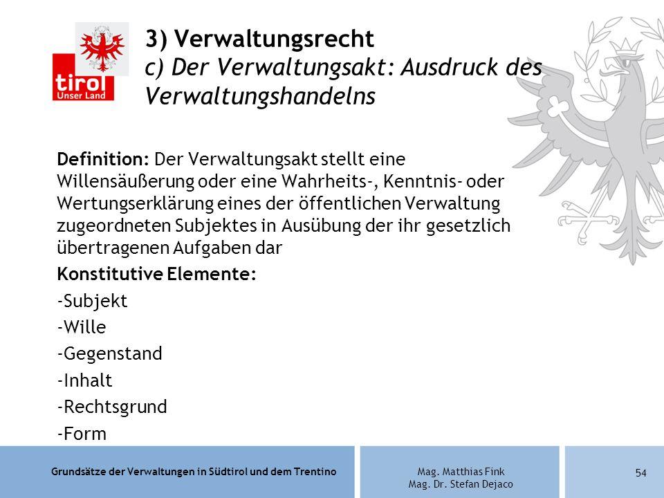 3) Verwaltungsrecht c) Der Verwaltungsakt: Ausdruck des Verwaltungshandelns