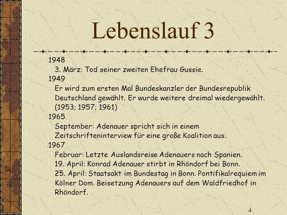Lebenslauf 3 1948 3. März: Tod seiner zweiten Ehefrau Gussie. 1949