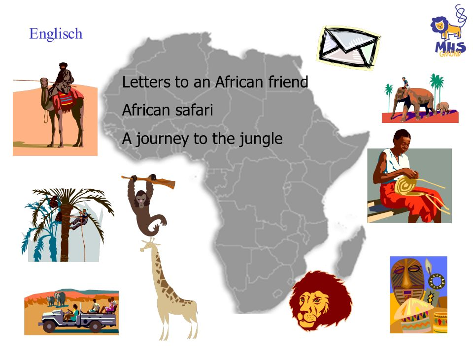 Englisch Letters to an African friend African safari A journey to the jungle