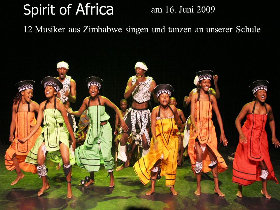 Spirit of Africa am 16. Juni 2009
