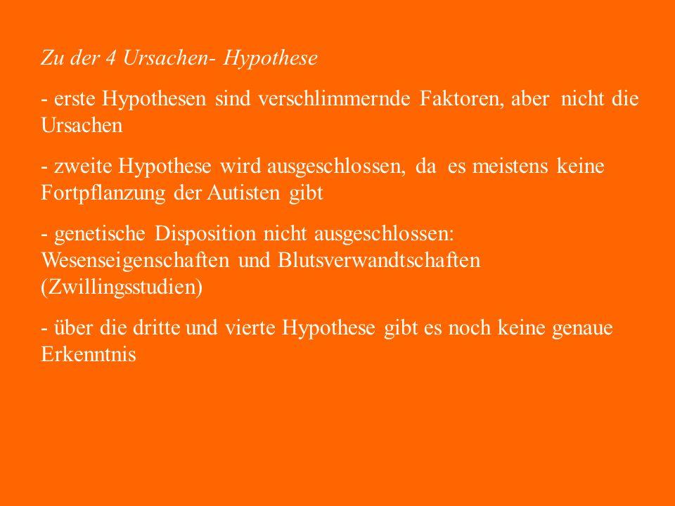 Zu der 4 Ursachen- Hypothese