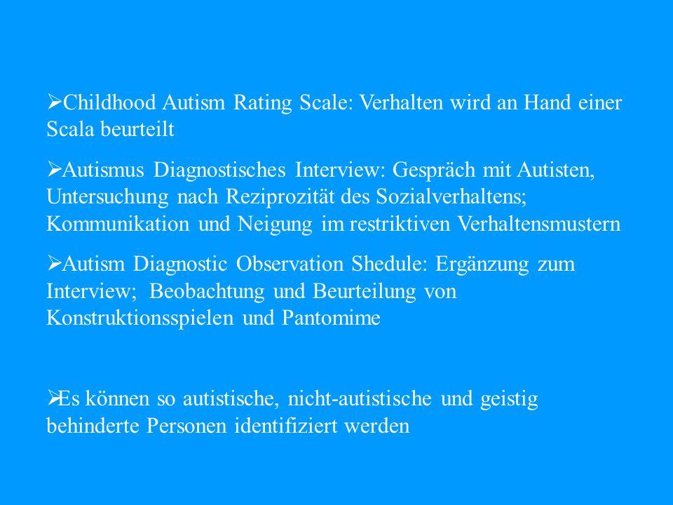 Childhood Autism Rating Scale: Verhalten wird an Hand einer Scala beurteilt