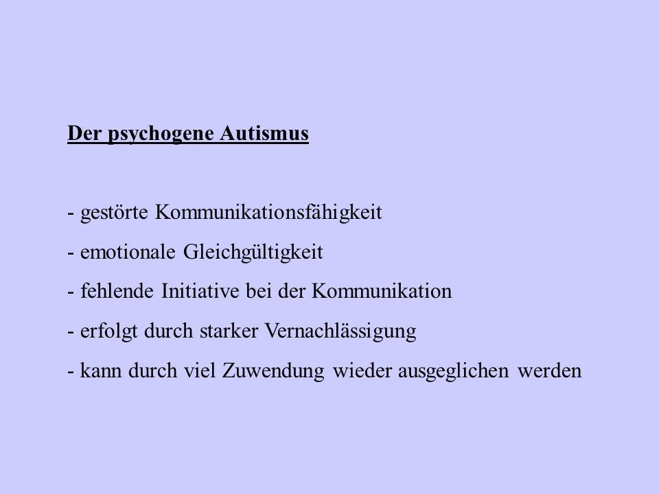 Der psychogene Autismus