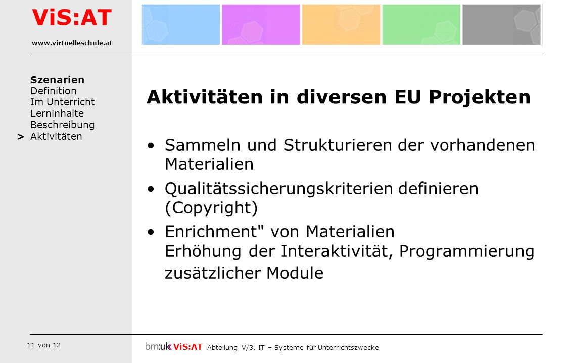 Aktivitäten in diversen EU Projekten