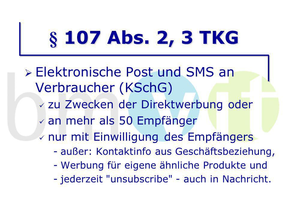 § 107 Abs. 2, 3 TKG Elektronische Post und SMS an Verbraucher (KSchG)