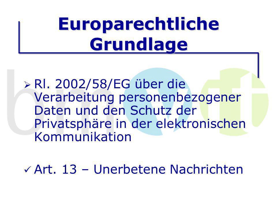 Europarechtliche Grundlage