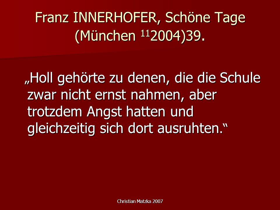 Franz INNERHOFER, Schöne Tage (München 112004)39.