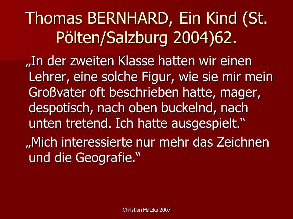Thomas BERNHARD, Ein Kind (St. Pölten/Salzburg 2004)62.
