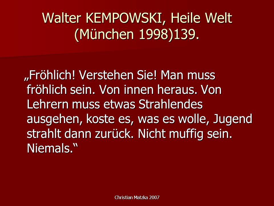 Walter KEMPOWSKI, Heile Welt (München 1998)139.