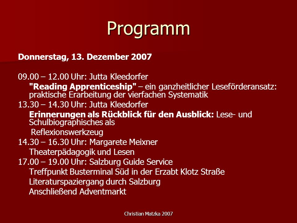 Programm Donnerstag, 13. Dezember 2007