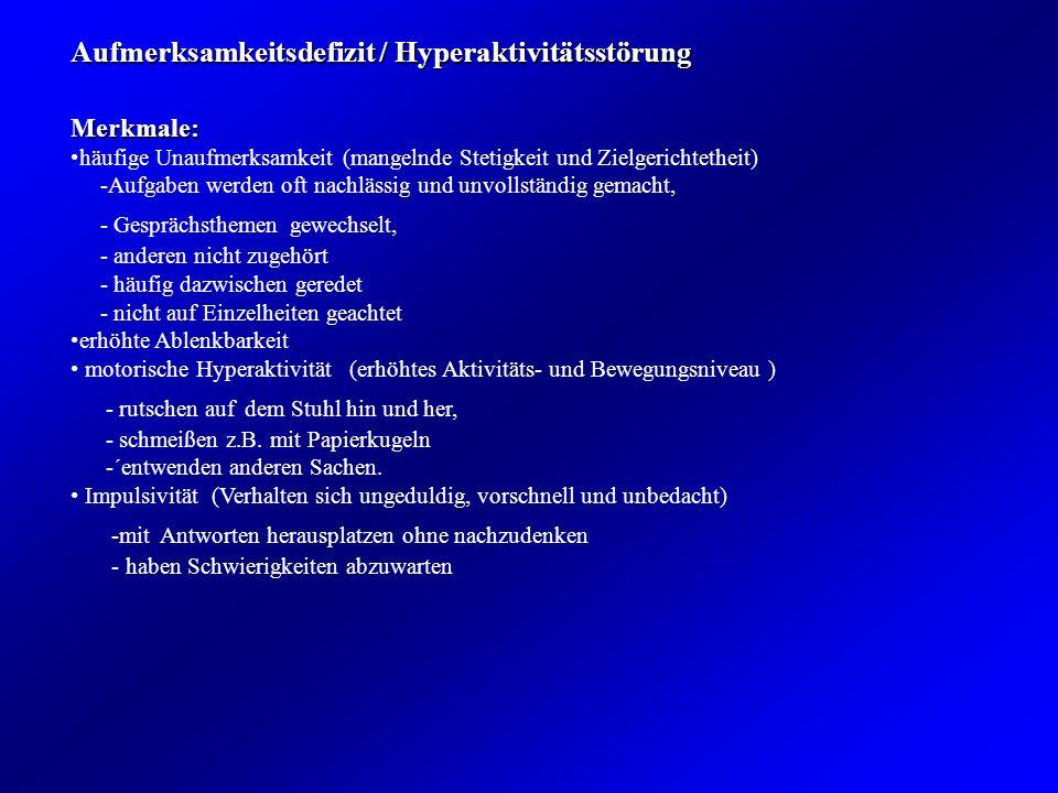 Aufmerksamkeitsdefizit / Hyperaktivitätsstörung