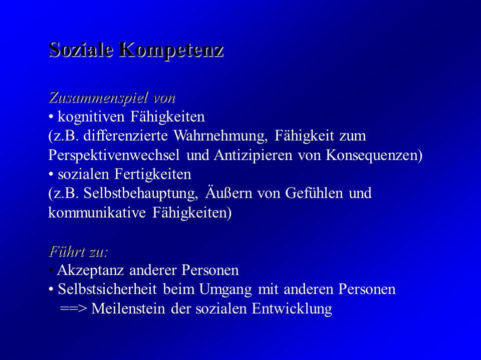 Soziale Kompetenz Zusammenspiel von kognitiven Fähigkeiten