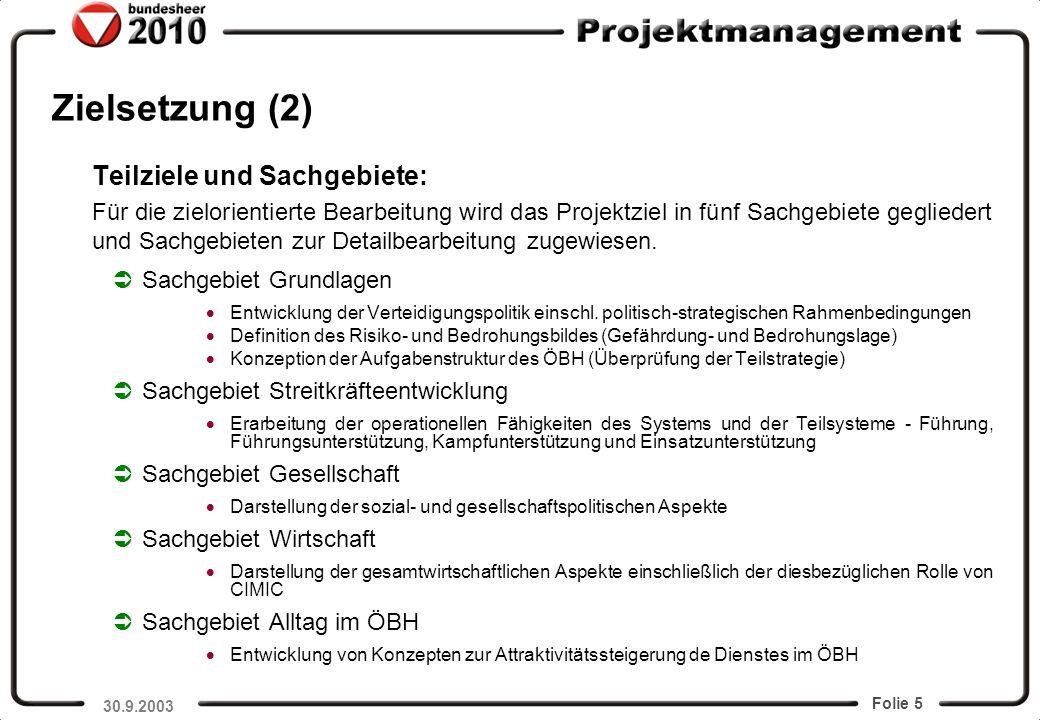 Zielsetzung (2) Teilziele und Sachgebiete: