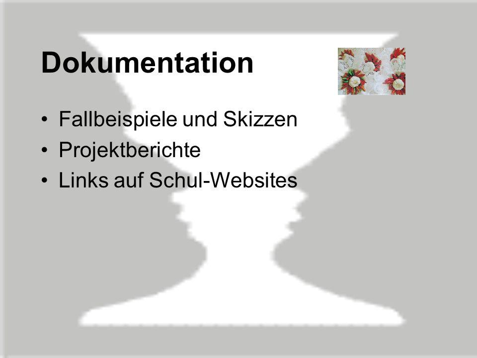 Dokumentation Fallbeispiele und Skizzen Projektberichte