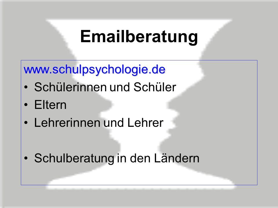 Emailberatung www.schulpsychologie.de Schülerinnen und Schüler Eltern