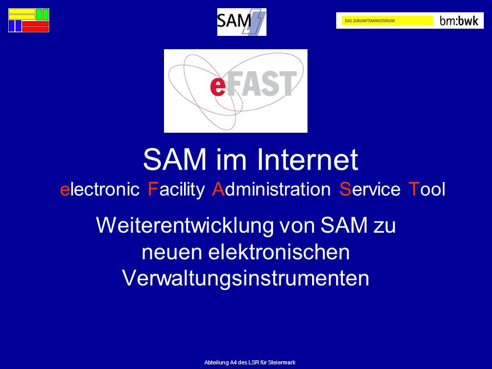 SAM im Internet electronic Facility Administration Service Tool