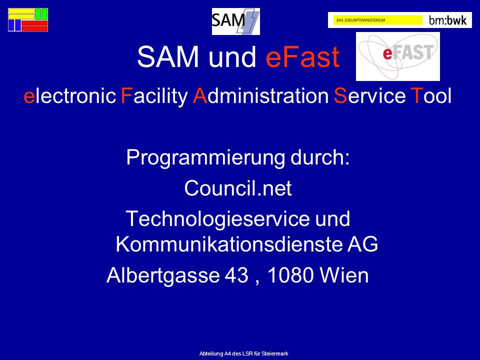 SAM und eFast electronic Facility Administration Service Tool