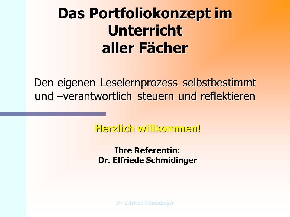 Herzlich willkommen! Ihre Referentin: Dr. Elfriede Schmidinger