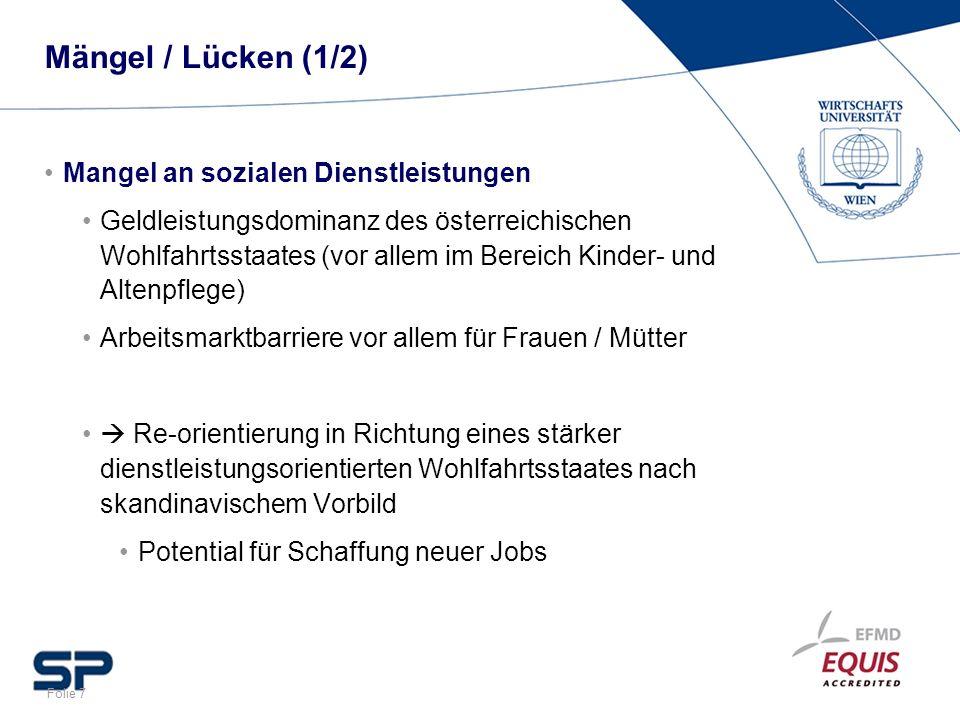 Mängel / Lücken (1/2) Mangel an sozialen Dienstleistungen