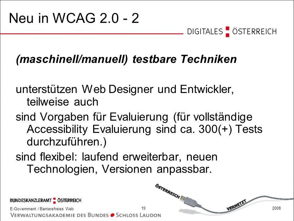 Neu in WCAG 2.0 - 2 (maschinell/manuell) testbare Techniken
