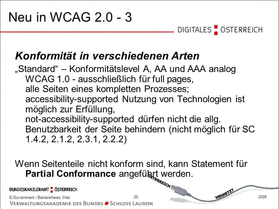Neu in WCAG 2.0 - 3 Konformität in verschiedenen Arten