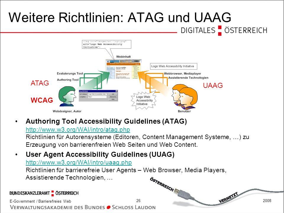 Weitere Richtlinien: ATAG und UAAG