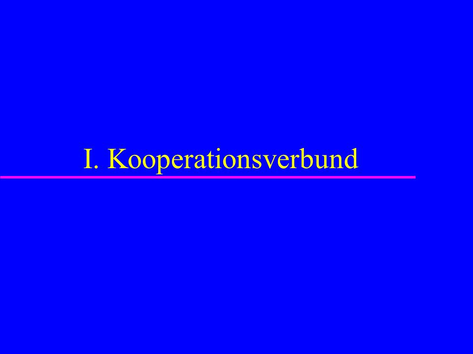 I. Kooperationsverbund