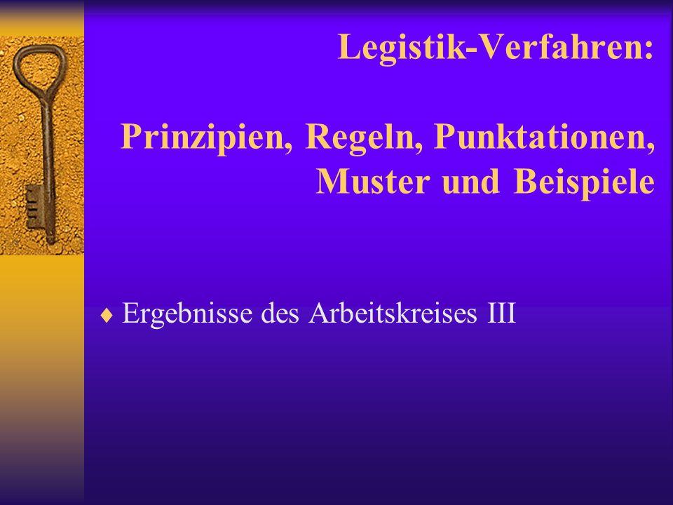 Legistik-Verfahren: Prinzipien, Regeln, Punktationen, Muster und Beispiele