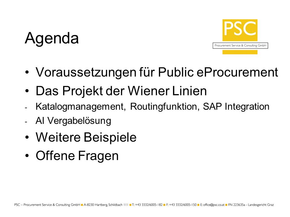 Agenda Voraussetzungen für Public eProcurement