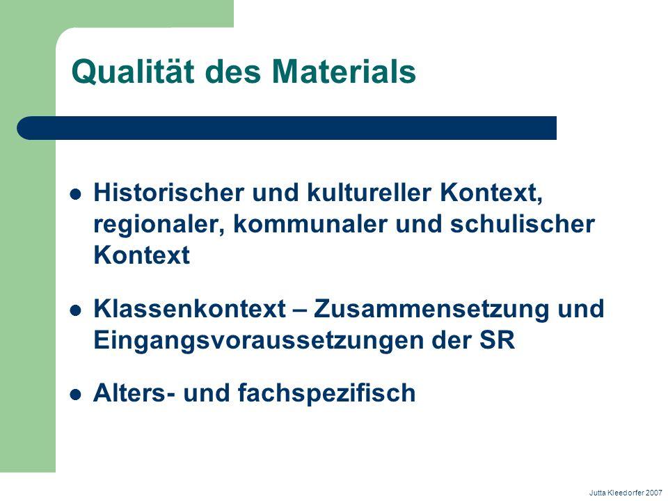 Qualität des Materials