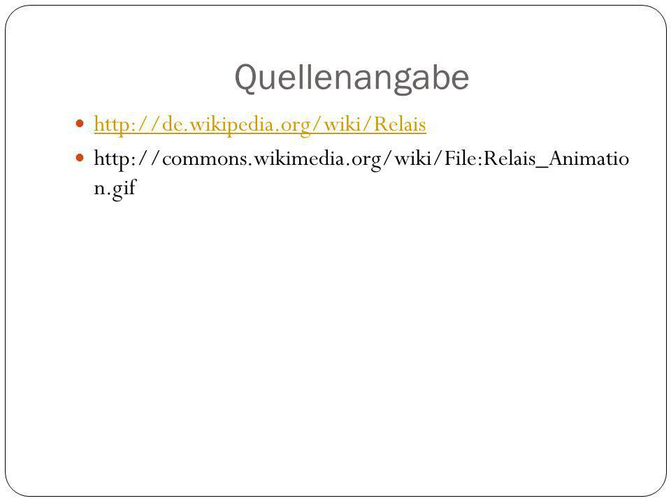 Quellenangabe http://de.wikipedia.org/wiki/Relais