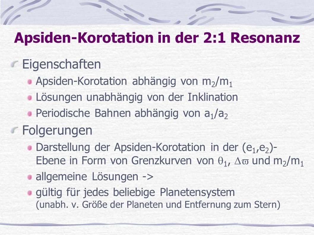 Apsiden-Korotation in der 2:1 Resonanz