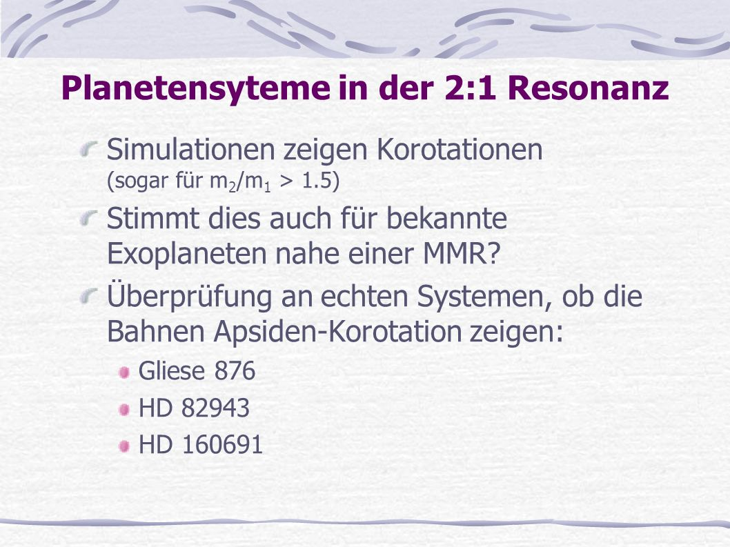 Planetensyteme in der 2:1 Resonanz