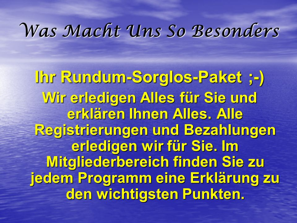 Was Macht Uns So Besonders