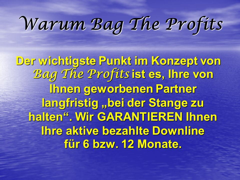 Warum Bag The Profits