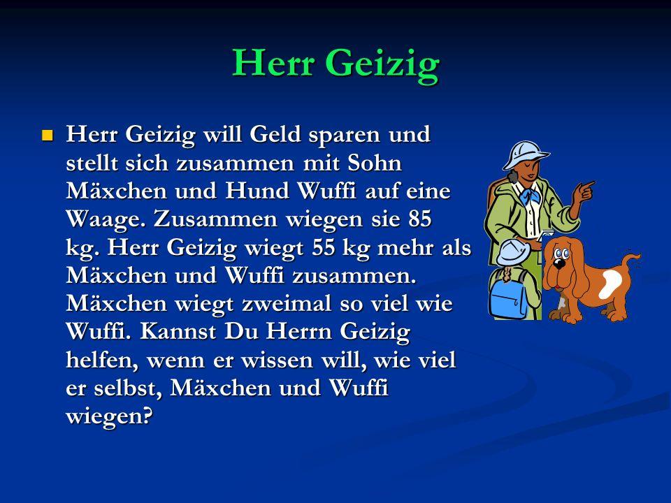 Herr Geizig