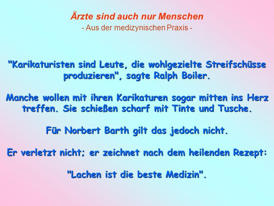 Für Norbert Barth gilt das jedoch nicht.