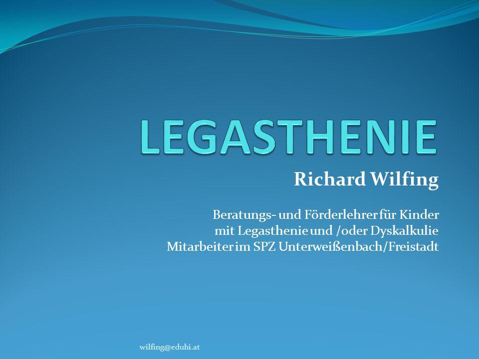 LEGASTHENIE Richard Wilfing Beratungs- und Förderlehrer für Kinder