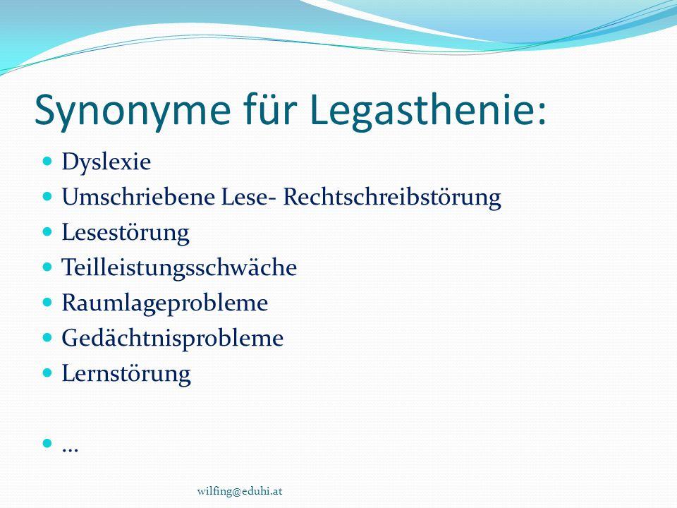 Synonyme für Legasthenie: