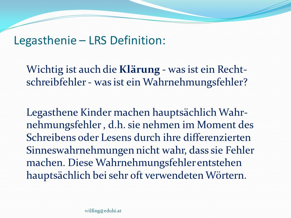 Legasthenie – LRS Definition:
