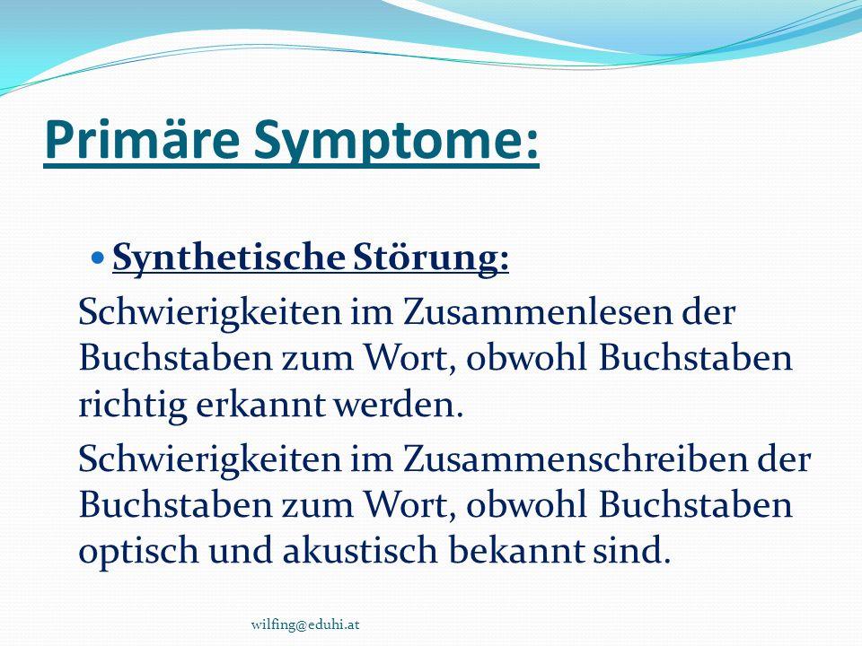 Primäre Symptome: Synthetische Störung:
