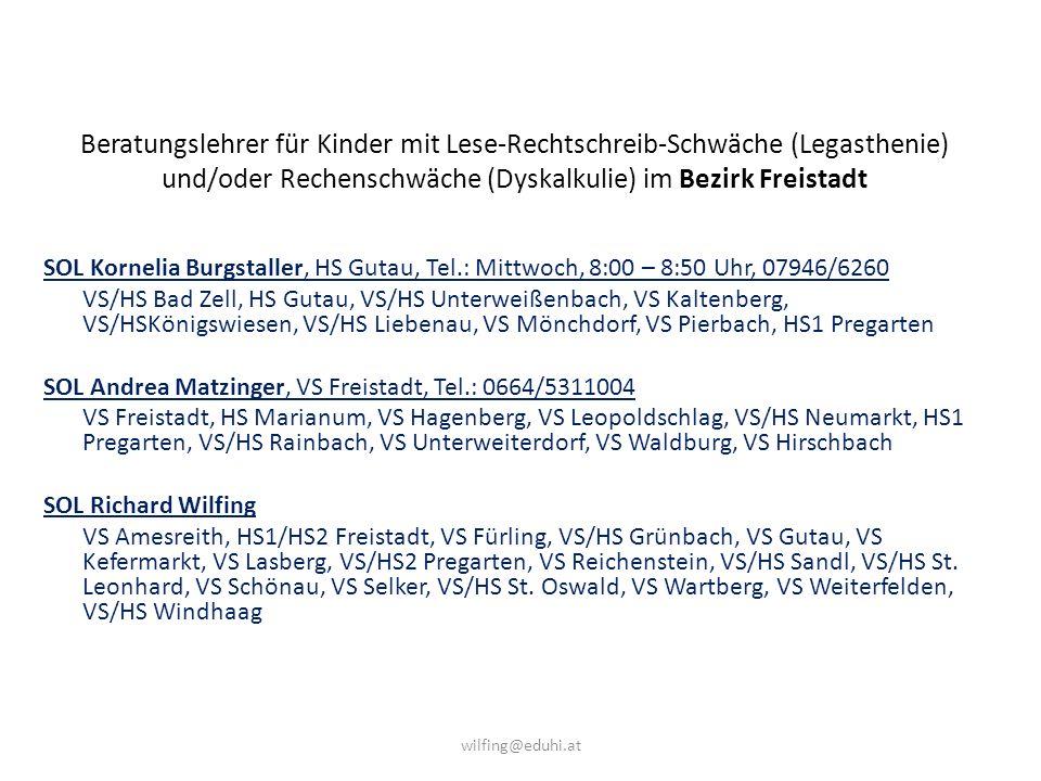 Beratungslehrer für Kinder mit Lese-Rechtschreib-Schwäche (Legasthenie) und/oder Rechenschwäche (Dyskalkulie) im Bezirk Freistadt