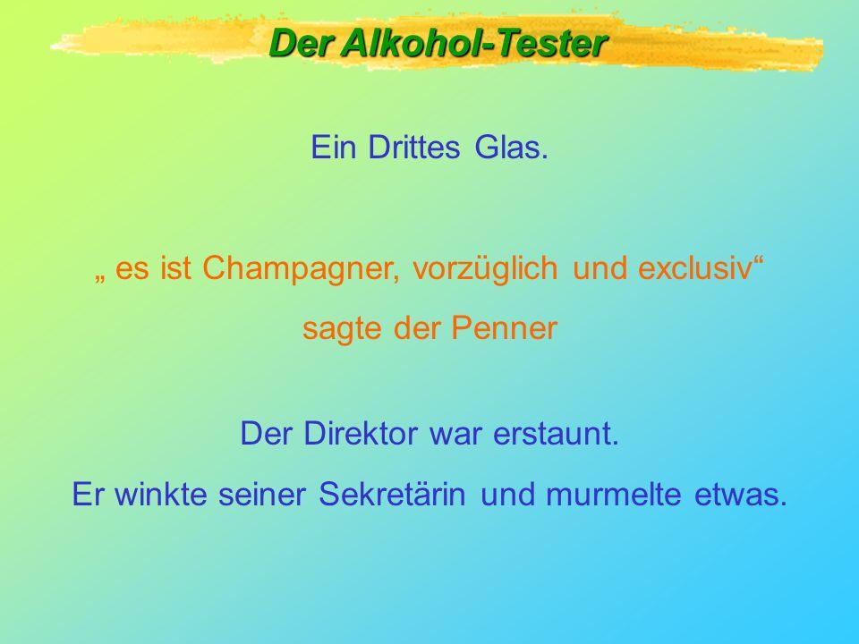 Der Alkohol-Tester Ein Drittes Glas.